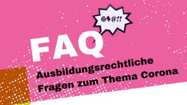 FAQ - Ausbildung vs. Corona